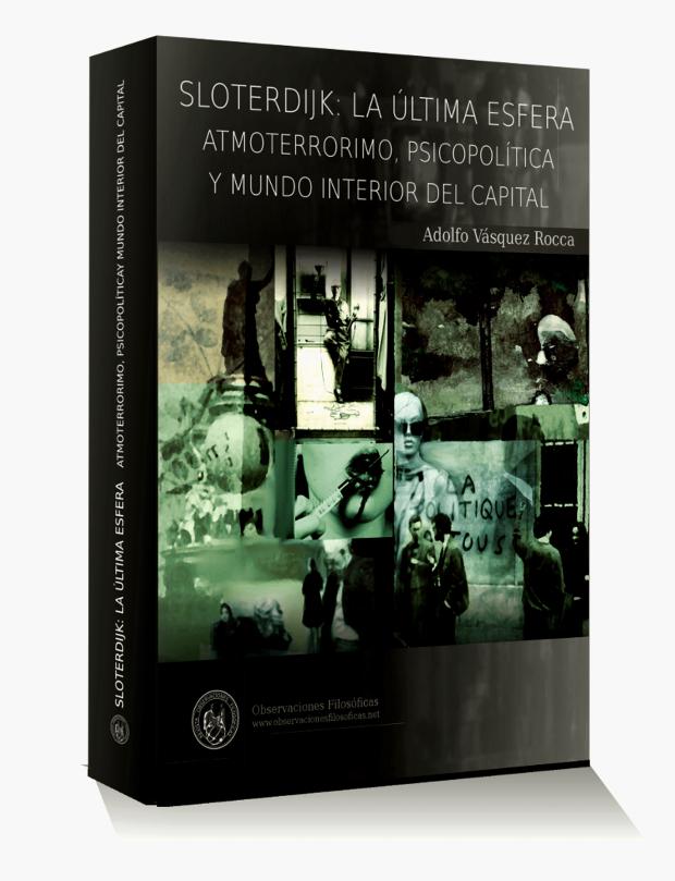 libro-sloterdijk-la-ultima-esfera-por-adolfo-vasquez-rocca-rof-2014l3d-1